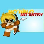 No Halo No Entry